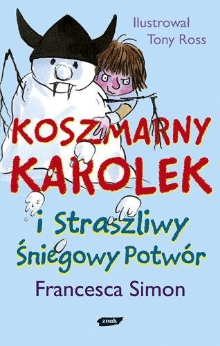 Okładka książki Koszmarny Karolek i Straszliwy Śniegowy Potwór