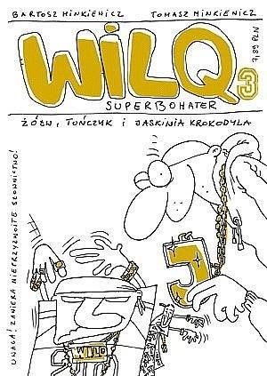 Okładka książki Wilq Superbohater: Żółw, tuńczyk i jaskinia krokodyla