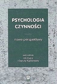 Okładka książki Psychologia czynności. Nowe perspektywy