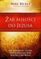Żar miłości do Jezusa