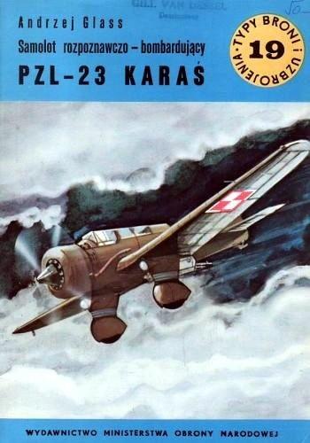 Okładka książki Samolot rozpoznawczo-bombardujacy PZL-23 KARAŚ