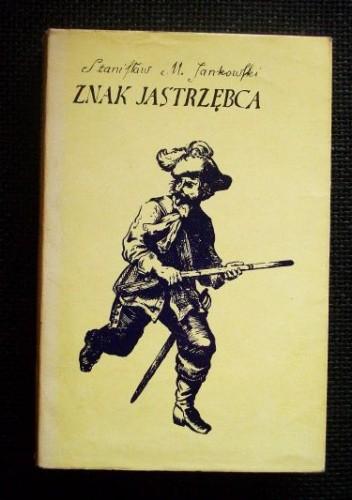 Okładka książki Znak Jastrzębca
