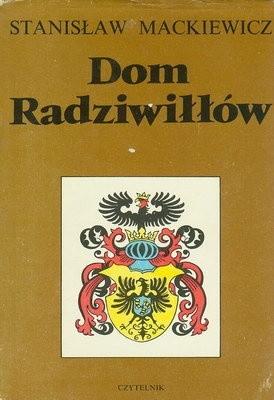 Okładka książki Dom Radziwiłłów