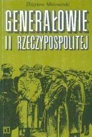 Okładka książki Generałowie II Rzeczypospolitej