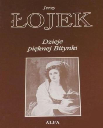Okładka książki Dzieje pięknej Bitynki. Opowieść o życiu Zofii Wittowej-Potockiej