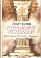 Potomkowie Szczęsnego. Dzieje fortuny Potockich z Tulczyna 1799-1921