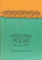 Okładka książki HISTORIA POLSKI do roku 1795