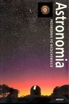 Okładka książki Astronomia. Przewodnik po Wszechświecie