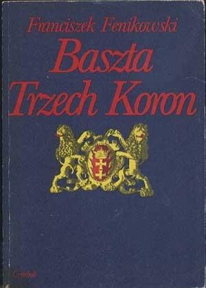 Okładka książki Baszta Trzech Koron