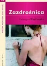 Zazdrośnica - Katarzyna Wasilewska