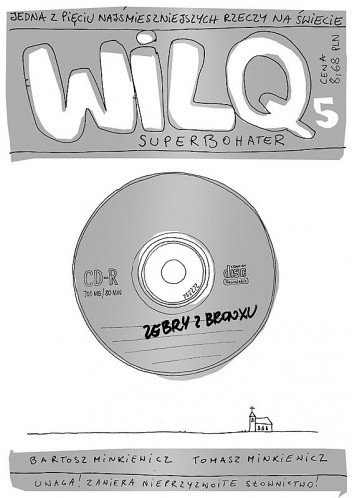 Okładka książki Wilq Superbohater: Zebry z Bronxu