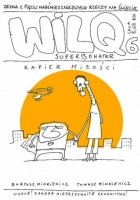 Wilq Superbohater: Rapier miłości