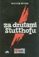 Za drutami Stutthofu