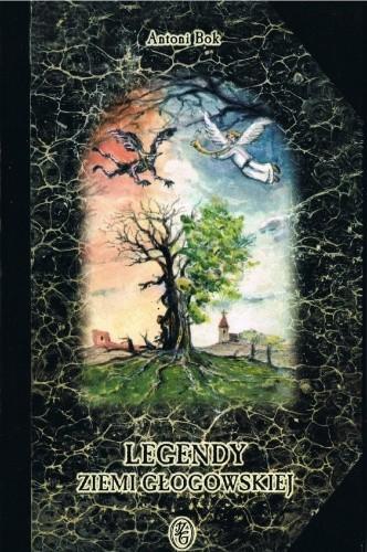 Okładka książki Legendy ziemi głogowskiej