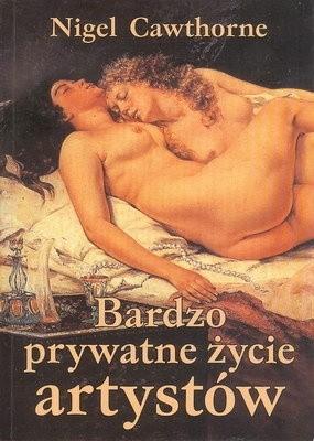 Okładka książki Bardzo prywatne życie artystów