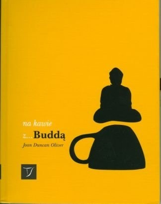 Okładka książki Na kawie z... Buddą