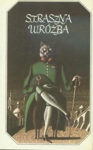 Okładka książki Straszna wróżba. Rosyjska nowela fantastyczna pierwszej połowy XIX wieku