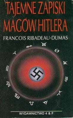 Okładka książki Tajemne zapiski magów Hitlera