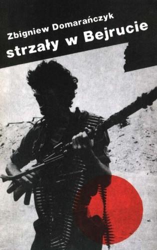 Okładka książki Strzały w Bejrucie