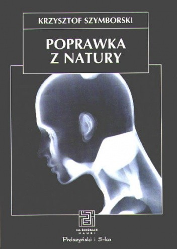 Okładka książki Poprawka z natury. Biologia, kultura, seks