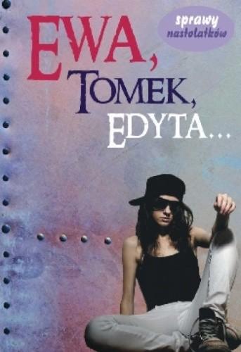 Okładka książki Ewa, Tomek, Edyta...