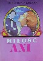 Ania z Lechickich Pól. Miłość Ani