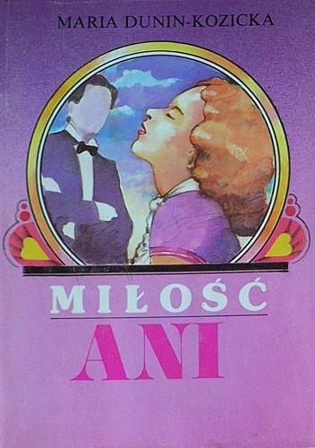 Okładka książki Ania z Lechickich Pól. Miłość Ani