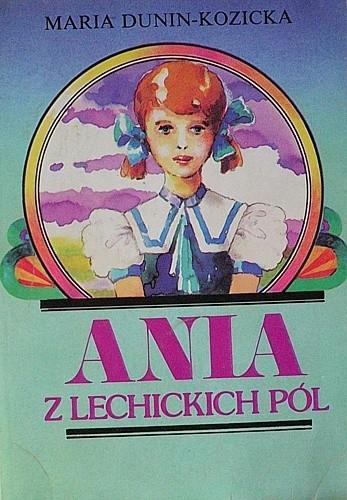 Okładka książki Ania z Lechickich Pól. Młodość Ani