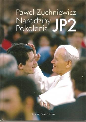 Okładka książki Narodziny Pokolenia JP2