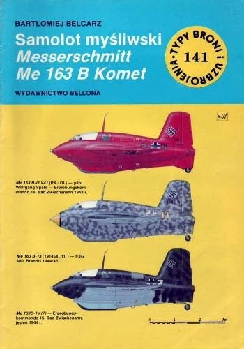 Okładka książki Samolot myśliwski Messerschmitt Me 163 B Komet