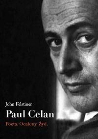 Okładka książki Paul Celan. Poeta, ocalony, Żyd.