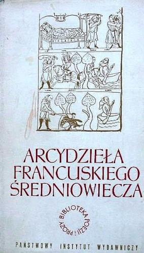 Okładka książki Arcydzieła francuskiego średniowiecza