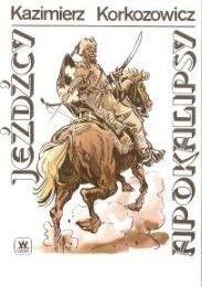 Okładka książki Jeźdźcy apokalipsy cz.I