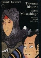 Tajemna historia pana Musashiego
