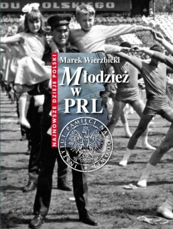 Okładka książki Młodzież w PRL