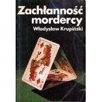 Okładka książki Zachłanność mordercy