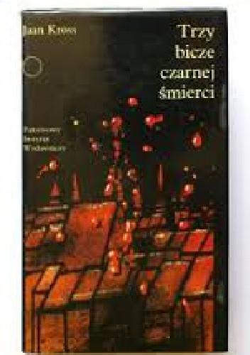 Okładka książki Trzy bicze czarnej śmierci