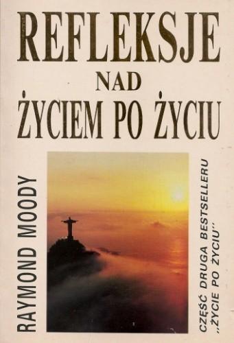 Okładka książki Refleksje nad życiem po życiu