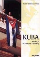 Kuba i rewolucja w Ameryce Łacińskiej