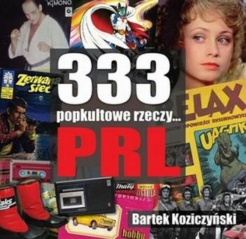 Okładka książki 333 popkultowe rzeczy... PRL