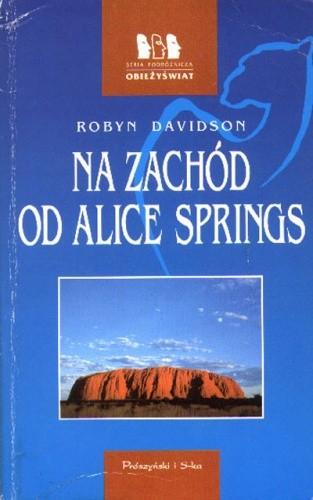 Okładka książki Na zachód od Alice Springs