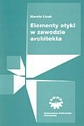 Okładka książki Elementy etyki w zawodzie architekta