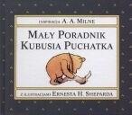 Okładka książki Mały poradnik Kubusia Puchatka