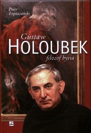 Okładka książki Gustaw Holoubek. Filozof bycia