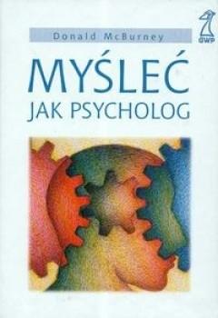 Okładka książki Myśleć jak psycholog
