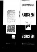 Okładka książki Narcyzm : drogi i bezdroża miłości własnej