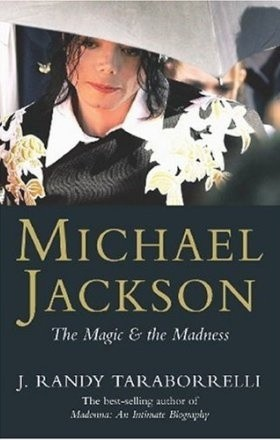 Okładka książki Michael Jackson: The Magic and the Madness