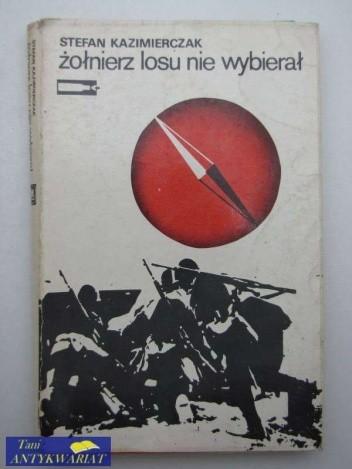 Okładka książki Żołnierz losu nie wybierał