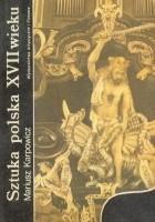Sztuka polska XVII wieku