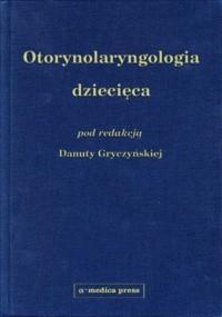 Okładka książki Otolaryngologia dziecięca